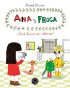 ana y froga: ¿que hacemos ahora? (tomo 2)-anouk ricard-9788494258022