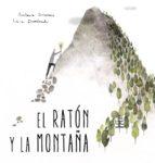 el raton y la montaña-laia domenech-9788494429422