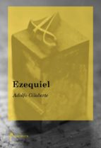El libro de Ezequiel autor ADOLFO GILABERTE DOC!