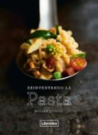 reinventando la pasta william ledeuil 9788494731822