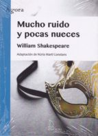 mucho ruido y pocas nueces william shakespeare 9788494834622