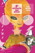 el misterio del amor (ebook)-joan miquel oliver-9788494844522