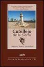cubillejo de la sierra: historia, arte y sociedad-francisco javier heredia heredia-juan antonio marco martinez-carlos sanz estables-9788495179722
