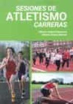 sesiones de atletismo carreras alfonso valero valenzuela 9788495353122