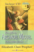 rosario al arcangel miguel para armagedon (libro + cd) elizabeth clare prophet 9788495513922