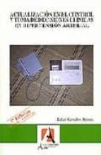 ACTUALIZACION EN EL CONTROL Y TOMA DE DECICISIONES CLINICAS EN HI PERTENSION ARTERIAL (3ª ED.)