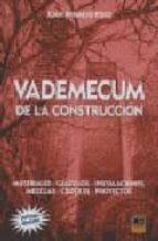vademecum de la construccion: materiales calculos instalaciones c roquis proyectos (7ª ed.) juan bermejo polo 9788496437722