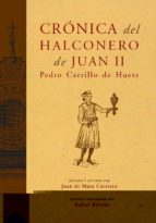 cronica del halconero de juan ii pedro carrillo de huete 9788496467422