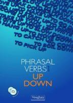 phrasal verbs: up & down (libro + 2 cds) 9788496469822