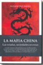 la mafia china: las triadas, sociedades secretas-alejandro riera catala-9788496632622
