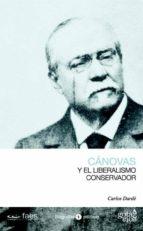 canovas y el liberalismo conservador-carlos darde-9788496729322