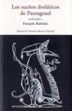 los sueños drolaticos de pantagruel françois rabelais 9788497167222