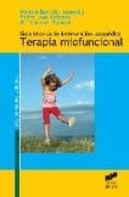 guia de intervencion logopedica en terapia miofuncional-pedro jose cabrera cabrera-monica bartuilli-m carmen periñan-9788497564922