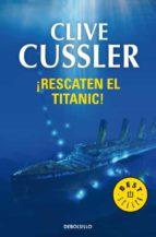 rescaten el titanic-clive cussler-9788497593922