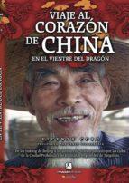 El libro de Viaje al corazon de china autor VICENTA COBO TXT!