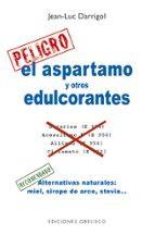 el aspartamo y otros edulcorantes-jean-luc darrigol-9788497778022