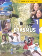 destino erasmus 1 (incluye cd) 9788497784122