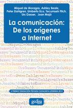 la comunicación: de los orígenes a internet 9788497847322