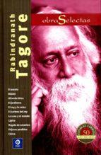 rabindranatha tagore. obras selectas-rabindranath tagore-9788497942522