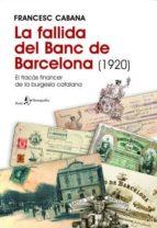 la fallida del banc de barcelona (1920) francesc cabana i vancells 9788498090222
