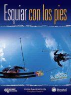 esquiar con los pies (3ª ed.) carlos guerrero castillo 9788498290622