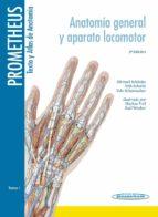 prometheus: texto y atlas anatomia 3º ed tomo 1 (anatomia general y aparato locomotor)-9788498357622