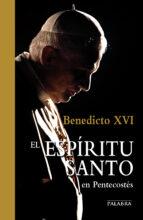 el espiritu santo en pentecostes-joseph benedicto xvi ratzinger-9788498408522