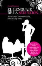 el lenguaje de la seduccion david givens 9788498672022