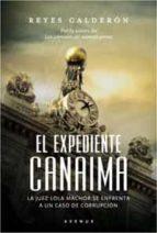 el expediente canaima (serie lola machor 3)-reyes calderon-9788498674422