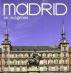 madrid en imagenes (español)-9788498730722