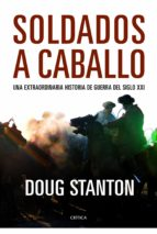 (pe) soldados a caballo-doug stanton-9788498923322