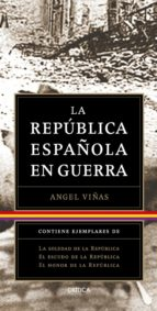 trilogía: la república española en guerra (pack) (ebook)-angel viñas-9788498927122