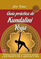 guia practica de kundalini yoga siri datta 9788499172422