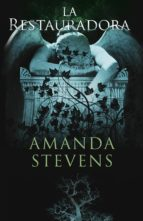 la restauradora (ebook)-amanda stevens-9788499187822
