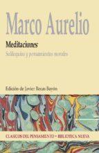 meditaciones.marco aurelio: soliloquios y pensamientos morales-javier recas bayon-9788499400822
