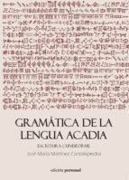 gramática de la lengua acadia jose maria martinez cantalapiedra 9788499462622