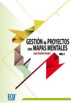 gestion de proyectos con mapas mentales, vol. 2 jose andres ocaña 9788499486222