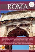 breve historia de roma (ebook)-miguel angel novillo lopez-9788499672922