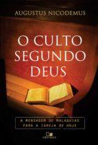 o culto segundo deus (ebook)-augustus nicodemus-9788527505222
