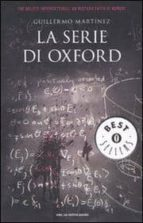 la serie di oxford.-guillermo martinez-9788804580522