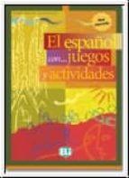 el español con juegos y actividades 3 9788853601322