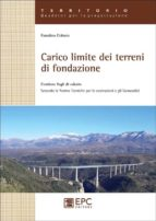 carico limite dei terreni di fondazione (ebook)-9788863106022