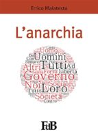 l'anarchia (ebook)-errico malatesta-9788891142122