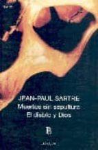 muertos sin sepultura / el diablo y dios jean paul sartre 9789500306522