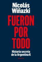 fueron por todo (ebook)-nicolas wiñazki-9789500758222