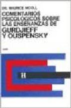 comentarios psicologicos sobre las enseñanzas de gurdjieff y ouspensky tomo i maurice nicoll 9789501703122