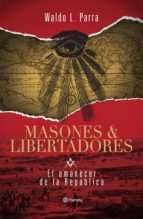 masones y libertadores (ebook)-waldo parra-9789563603422