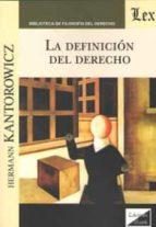 la definicion del derecho hermann kantorowicz 9789563921922