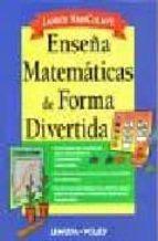 enseña matematicas de forma divertida-janice vancleave-9789681867522