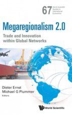 El libro de Megaregionalism 2.0 autor DIETER ERNST EPUB!